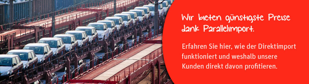 Import, Neuwagen Import, Direktimport, Parallelimport